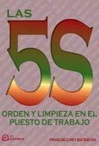 5S, LAS - ORDEN Y LIMPIEZA EN EL PUESTO DE TRABAJO