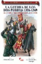GUERRA DE LOS DOS PEDROS 1356-1369, LA