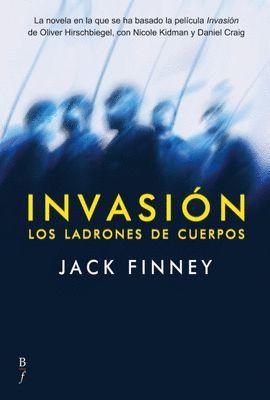 INVASION. LOS LADRONES DE CUERPOS