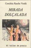 MIRADA DOLÇALADA