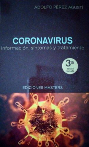 CORONAVIRUS. INFORMACION, SÍNTOMAS Y TRATAMIENTO