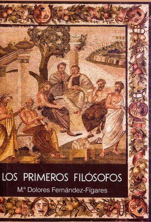 PRIMEROS FILOSOFOS, LOS