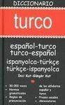 DICCIONARIO TURCO ESPAÑOL-TURCO/ TURCO-ESPAÑOL