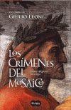CRIMENES DEL MOSAICO, LOS DANTE ALIGHIERI INVESTIGA