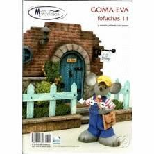 GOMA EVA FOFUCHAS 11 Y CONSTRUCCIONES CON POREX