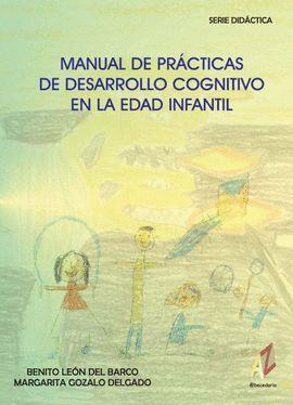 MANUAL DE PRÁCTICAS DE DESARROLLO COGNITIVO EN LA EDAD INFANTIL