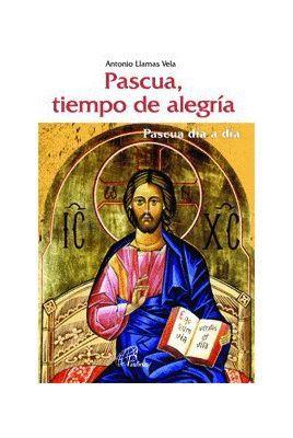 PASCUA, TIEMPO DE ALEGRÍA