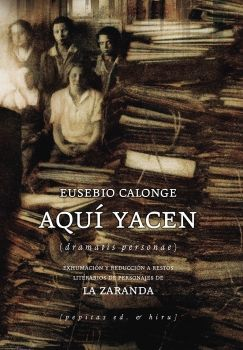AQUÍ YACEN (DRAMATIS PERSONAE)