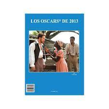 OSCARS DE 2013, LOS