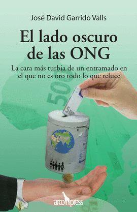 LADO OSCURO DE LAS ONG, EL
