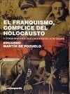 FRANQUISMO, CÓMPLICE DEL HOLOCAUSTO, EL