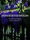 JARDINS SECRETS DE BARCELONA