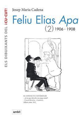 FELIU ELIAS APA (2) 1906-1908