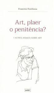 ART, PLAER O PENITÈNCIA?
