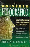 UNIVERSO HOLOGRAFICO, EL (3ª EDICIÓN)