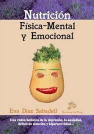 NUTRICIÓN FÍSICA-MENTAL Y EMOCIONAL