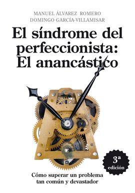 SINDROME DEL PERFECCIONISTA: EL ANANCASTICO, EL