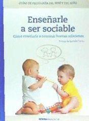 ENSEÑARLE A SER SOCIABLE