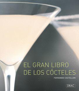 GRAN LIBRO DE LOS COCTELES, EL