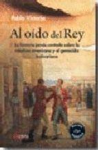 AL OIDO DEL REY