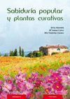 SABIDURIA POPULAR Y PLANTAS CURATIVAS