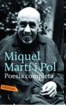 POESIA COMPLETA - MIQUEL MARTI I POL