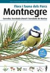 MONTNEGRE - FLORA I FAUNA DELS PARCS