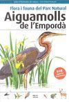 AIGUAMOLLS DE L'EMPORDÀ - FLORA I FAUNA DEL PARC NATURAL