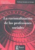 RACIONALIZACIÓN DE LAS PROFESIONES SOCIALES, LA