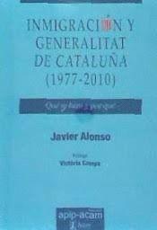 INMIGRACIÓN Y GENERALITAT DE CATALUÑA (1977-2010)