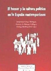 HUMOR Y LA CULTURA POLÍTICA EN LA ESPAÑA CONTEMPORÁNEA, EL