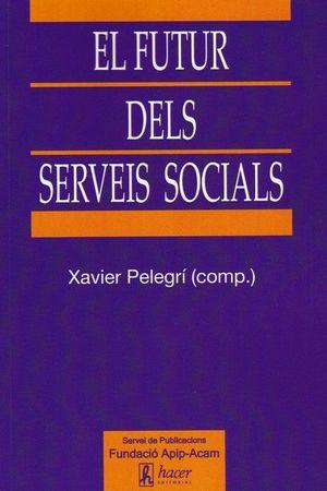 FUTUR DELS SERVEIS SOCIALS, EL