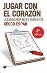 JUGAR CON EL CORAZÓN