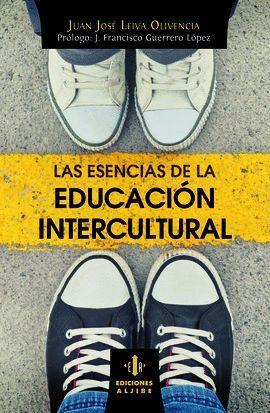 ESENCIAS DE LA EDUCACIÓN INTERCULTURAL, LAS