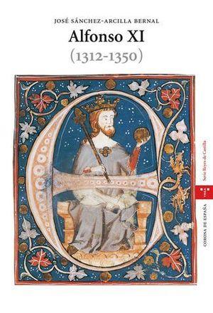 ALFONSO XI (1312-1350)