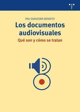 DOCUMENTOS AUDIOVISUALES, LOS