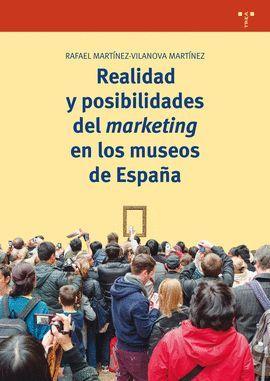 REALIDAD Y POSIBILIDADES DEL MARKETING EN LOS MUSEOS DE ESPAÑA