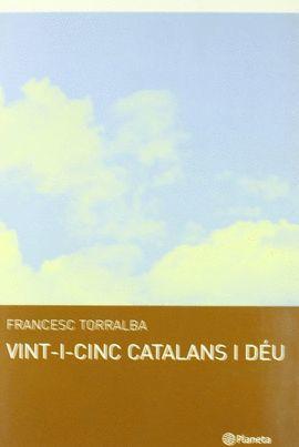 VINT-I-CINC CATALANS I DEU