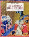 CAMINO DEL HOMBRE, EL