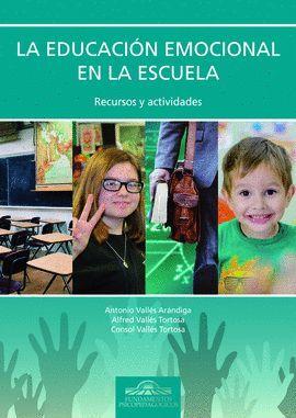 EDUCACIÓN EMOCIONAL EN LA ESCUELA, LA