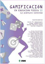 GAMIFICACION EN EDUCACIÓN FISICA II. LA AVENTURA CONTINUA