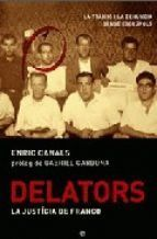 DELATORS: LA JUSTICIA DE FRANCO