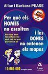 PER QUE ELS HOMES NO ESCOLTEN I LES DONES NO ENTENEN ELS MAPES  (BUTXACA)