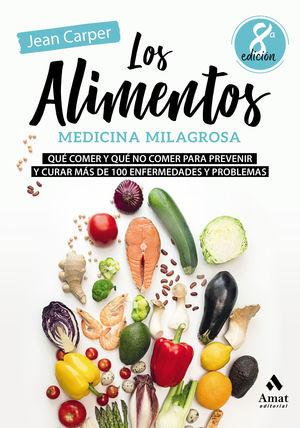 ALIMENTOS, MEDICINA MILAGROSA, LOS (8 EDICION)