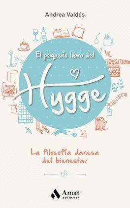 PEQUEÑO LIBRO DEL HYGGE, EL