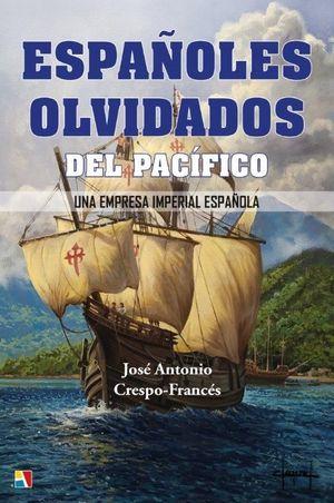 ESPAÑOLES OLVIDADOS DEL PACIFICO