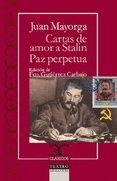 CARTAS DE AMOR A STALIN/ LA PAZ PERPETUA