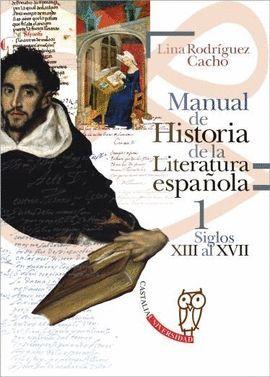 MANUAL DE  HISTORIA DE LA LITERATURA ESPAÑOLA, VOL I