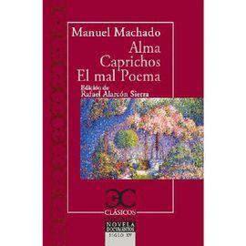 ALMA / CAPRICHOS / EL MAL POETA