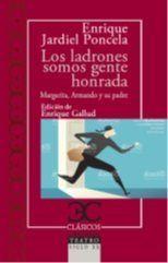 LADRONES SOMOS GENTE HONRADA, LOS / MARGARITA, ARMANDO Y SU PADRE